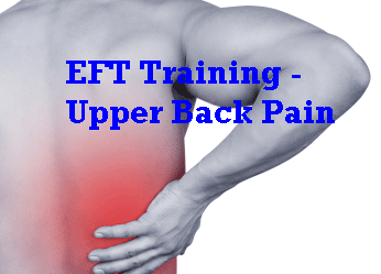 Upper Back Pain – EFT Training