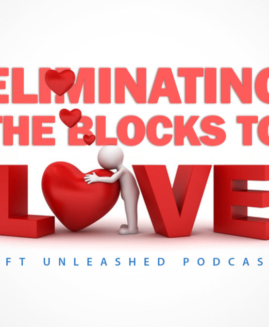 EFT: Eliminating the Blocks to Love