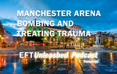 Manchester Arena Bombing: The Effective Treatment of Trauma